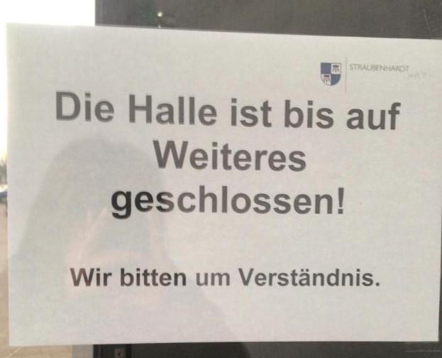 Straubenhardthalle gesperrt